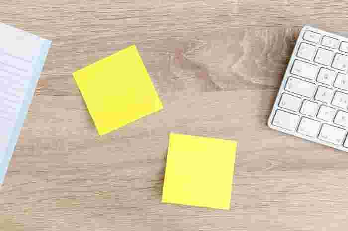 問題を解決するために具体的に行動に移せることがあれば、メモなどに書き留めて目に入る場所に貼っておくのもいいですね。たとえ計画通りに実行できないとしても、繰り返し意識していれば日々の行動が変わってくるはずです。